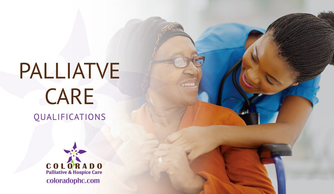 What Qualifies a Person for Palliative Care?
