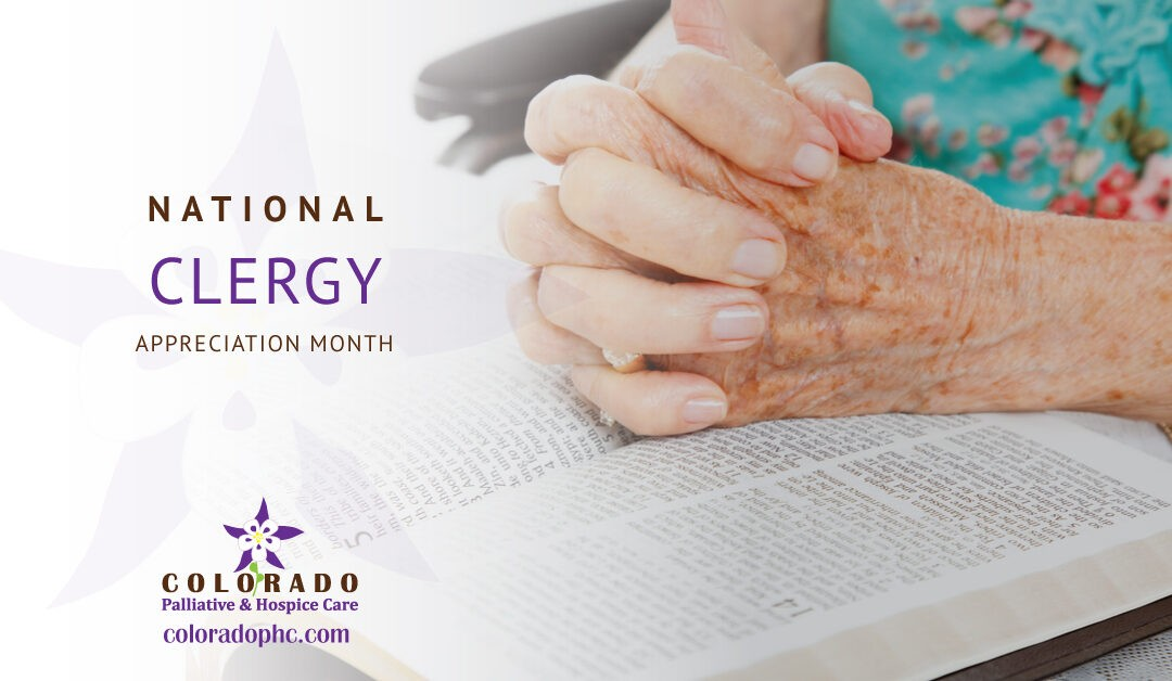 Recognizing Our Chaplains for Clergy Appreciation Month